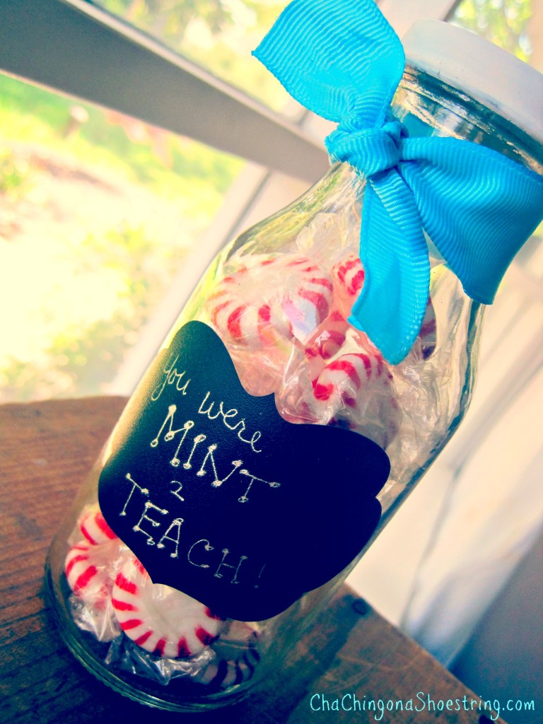 Teacher Appreciation Gift Idea You Were Mint To Teach Candy Jar Cha Ching On A Shoestring