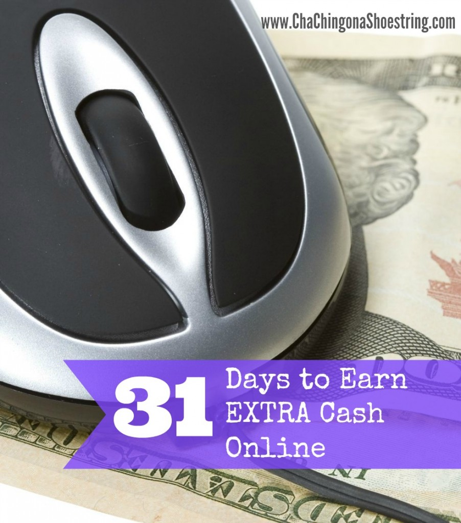 31 Day to Earn Extra Cash Online