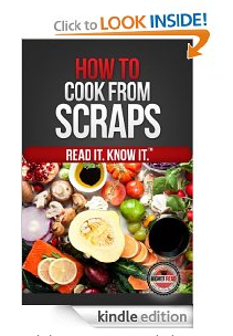 How To Cooke From Scraps