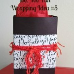 Merry Little Christmas: Too, Too Fun Wrapping Idea #5