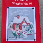 Merry Little Christmas: Too, Too Fun Wrapping Idea #4