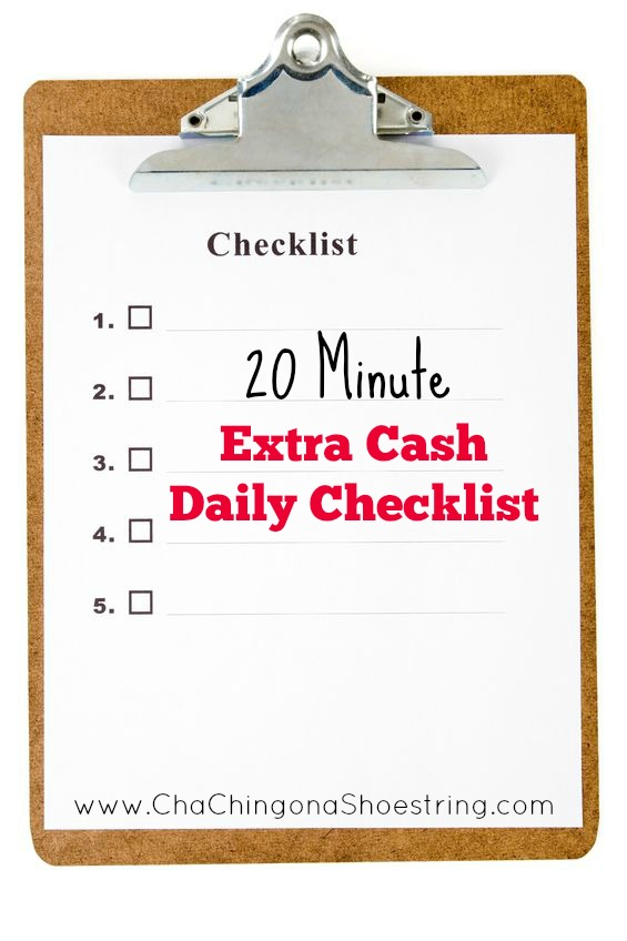 20 Minute Extra Cash Daily Checklist - Cha-Ching on a Shoestring™