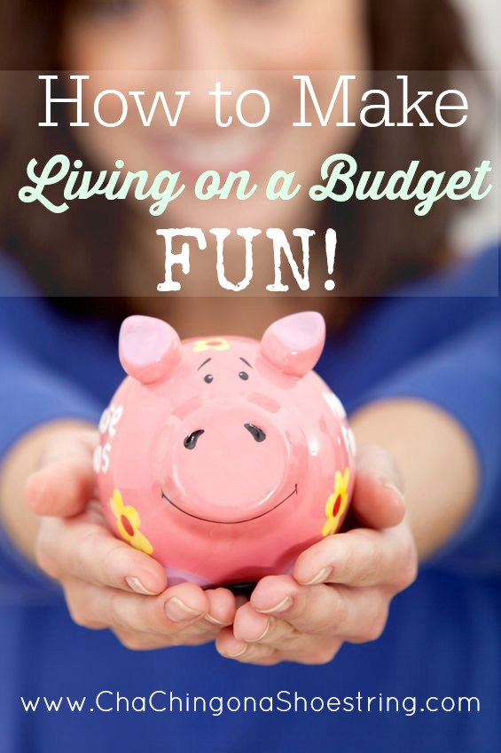 How To Make Living on a Budget Fun