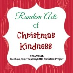Announcing Random Acts of Christmas Kindness Week #RACKWEEK (Plus 50 R.A.C.K. Ideas)