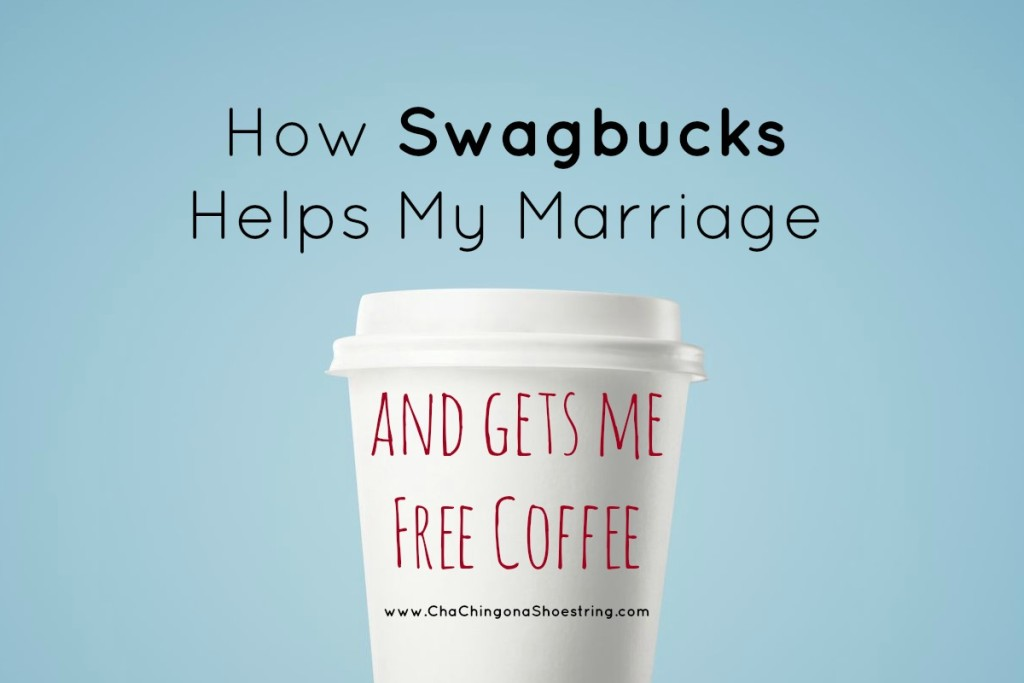 How Swagbucks Helps My Marriage 2
