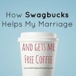 How Swagbucks Helps My Marriage {And Gets Me Free Coffee}