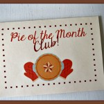 A Perfect Grandparent Gift: Homemade Pie of the Month Club (with a Free Printable!)